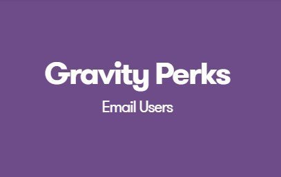 Gravity Perks Email Users 1.3.7