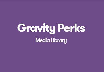 Gravity Perks Media Library 1.0.14