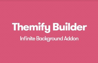 Themify Builder Infinite Background Addon 1.1.1