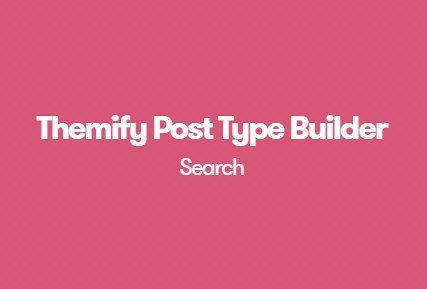 Themify Post Type Builder Search Addon 1.2.2