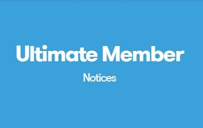 Ultimate Member Notices 2.0.4