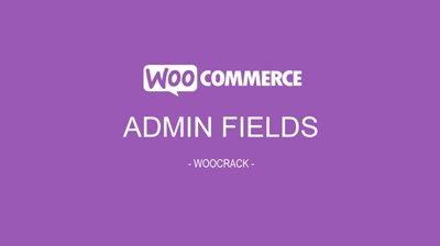 WooCommerce Admin Custom Order Fields 1.11.2