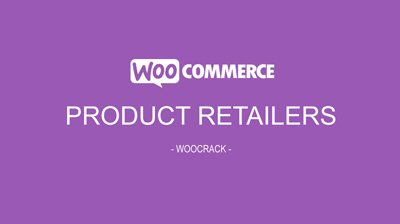WooCommerce Product Retailers 1.10.2