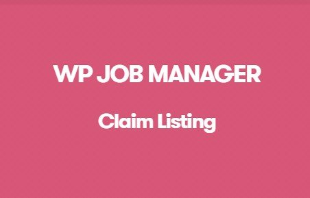WP Job Manager Claim Listing Addon 3.12.0